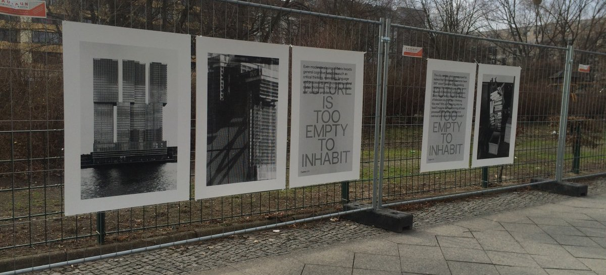 Antje Guenther: »THE FUTURE IS TOO EMPTY TO INHABIT«, 2015–ongoing. Plakatserie für den öffentlichen Raum | Series of posters for public space (Lützowstrasse, Berlin)
